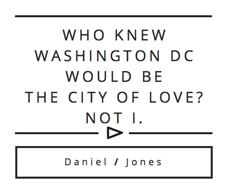 Daniel Jones' Quote On Love In DC